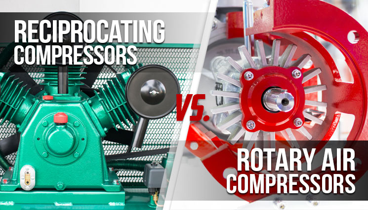 Reciprocating Compressors vs. Rotary Air Compressors