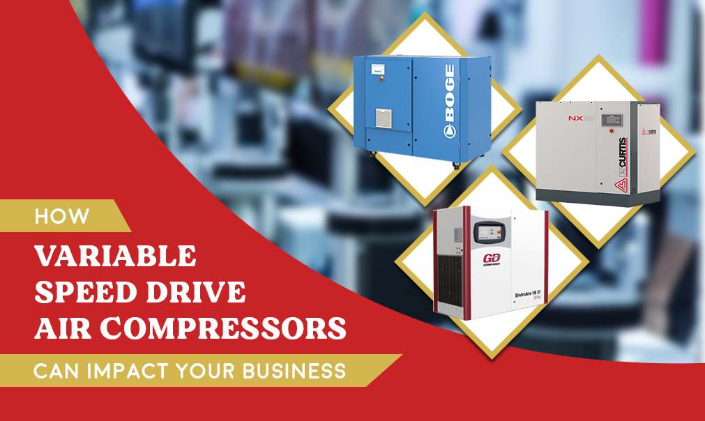 How Variable Speed Drive Air Compressors Can Impact your Business
